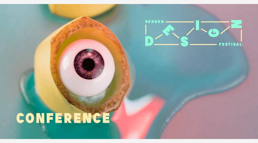 Bergen Design Conference: Dare to Experiment
