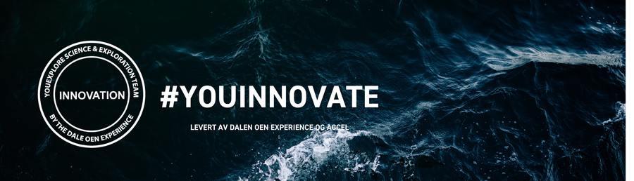 Skap radikale blåe ideer med #youinnovate (levert av Bergen Brainstorm, ACCEL & Dale Oen Experience)