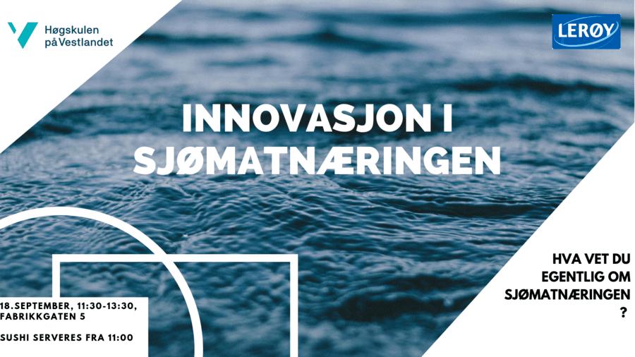 Innovasjon i sjømatnæringen - FULLT