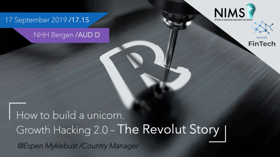 How to Build a Unicorn. Growth Hacking 2.0 - The Revolut Story