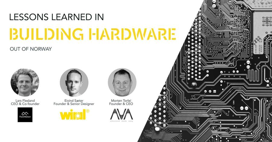Lessons learned in building Hardware out of Norway